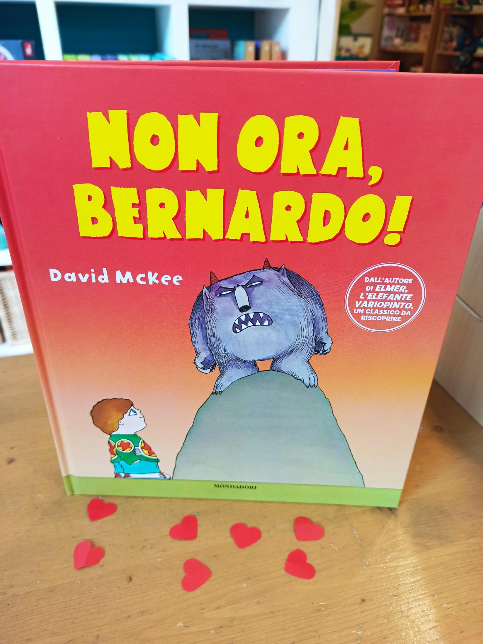 Non ora Bernardo, ovvero ascoltiamo i piccoli